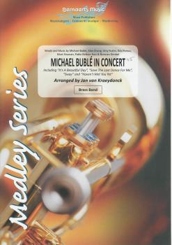 Michael Buble in Concert for Brass Band - arr. Jan van Kraeydonck