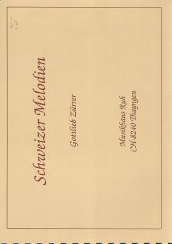 Schweizer Melodien for Brass Band - Gottlieb Zurrer