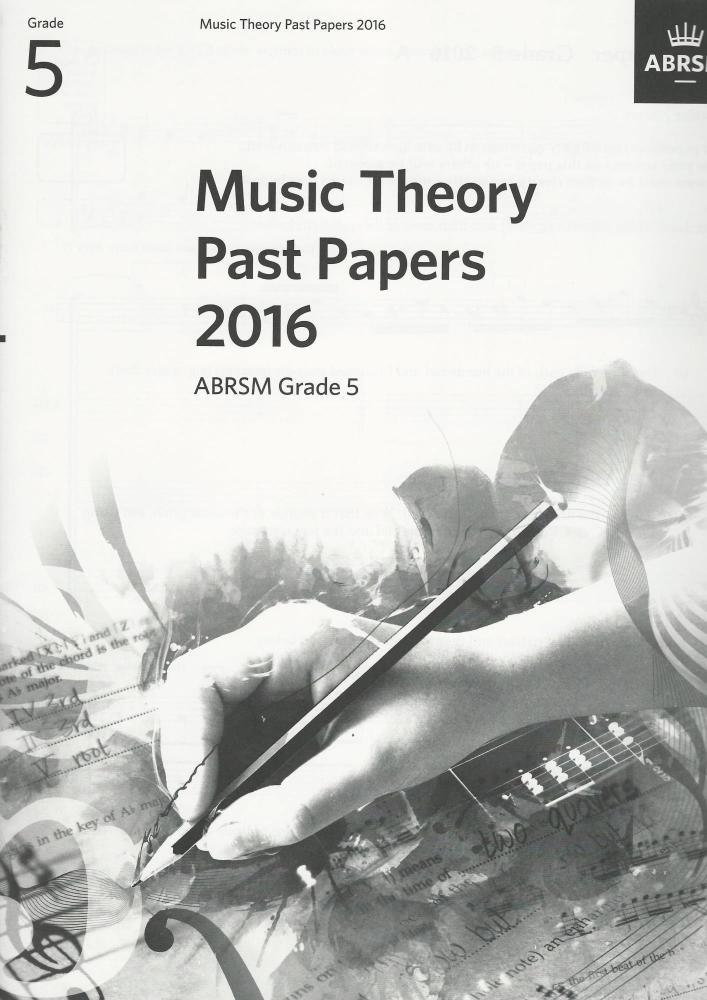 ABRSM Music Theory Past Papers 2016 Grade 5+