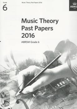 ABRSM Music Theory Past Papers 2016 Grade 6