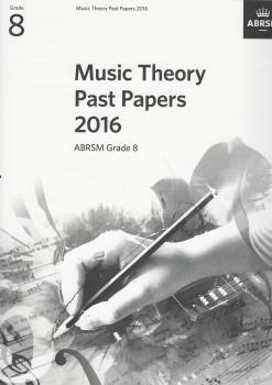 ABRSM Music Theory Past Papers 2016 Grade 8