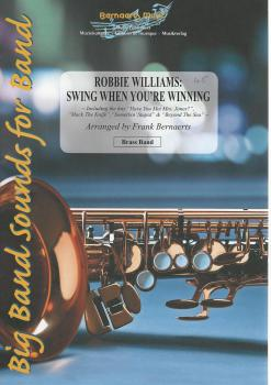 Robbie Williams: Swing When You're Winning for Brass Band - arr. Frank Bernaerts