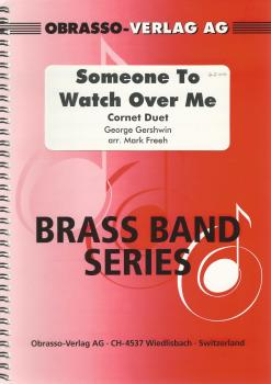 Someone to Watch Over Me, Cornet Duet for Brass Band - George Gershwin, arr. Mark Freeh