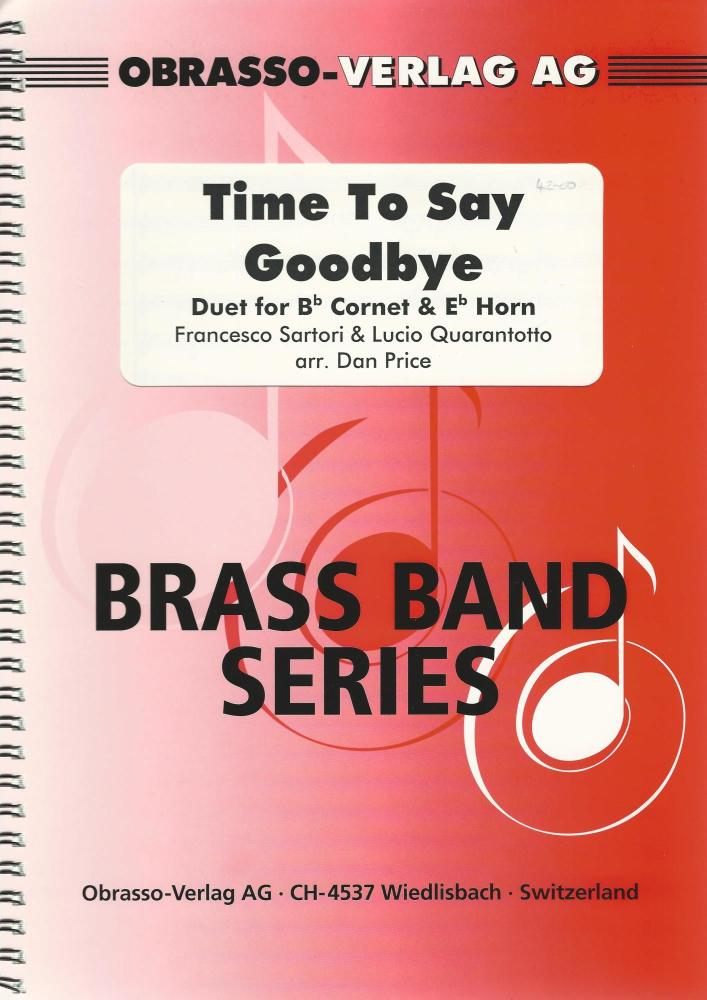 Time To Say Goodbye, Duet for Bb Cornet & Eb Horn and Brass Band - arr. Dan