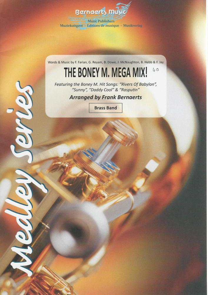The Boney M. Mega Mix for Brass Band - arr. Frank Bernaerts
