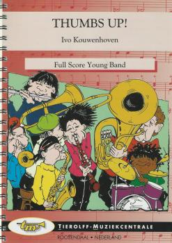 Thumbs Up! (4-Part) for Young Band - Ivo Kouwenhoven