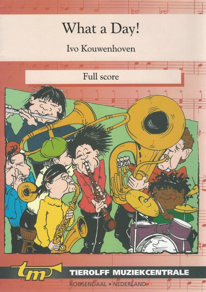 What a Day! for Young Band - Ivo Kouwenhoven