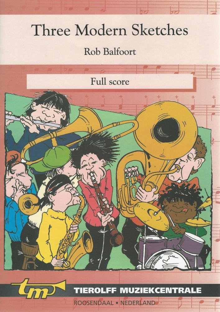 Three Modern Sketches for Young Band (5 part) - Rob Balfoort