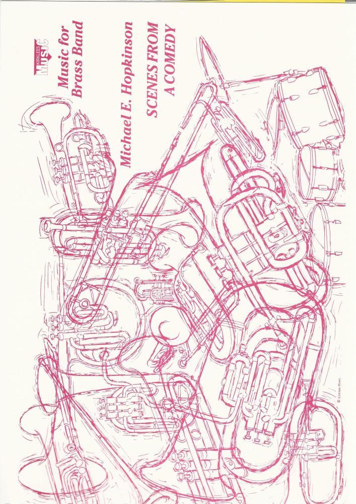Scenes from a Comedy for Brass Band - Michael E. Hopkinson