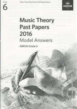 ABRSM Music Theory Past Papers 2016 Model Answers Grade 6