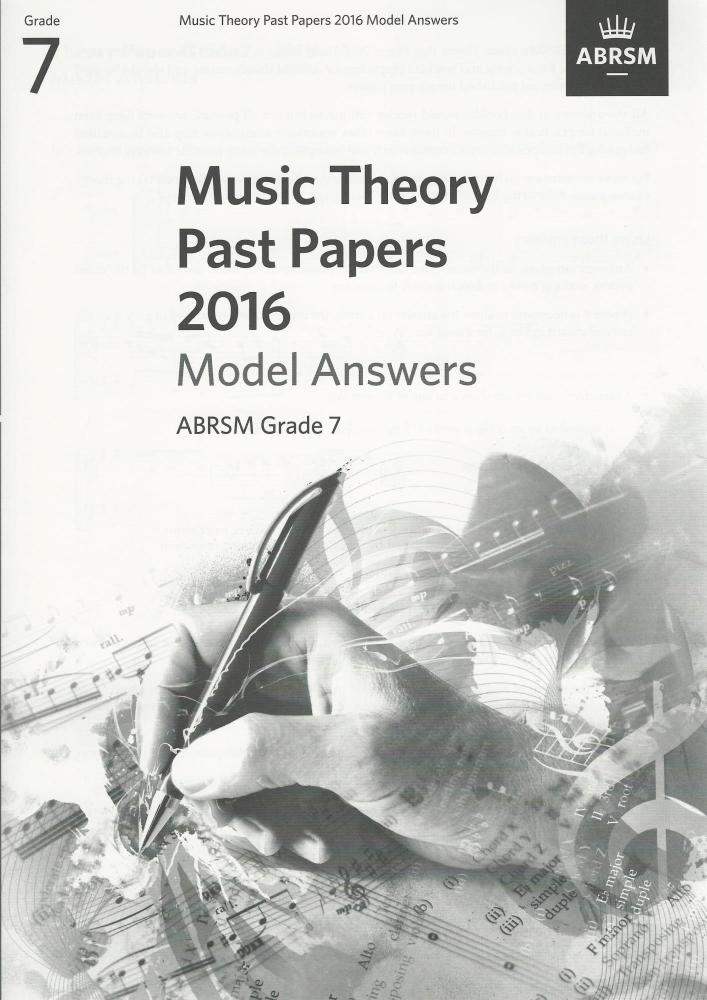 ABRSM Music Theory Past Papers 2016 Model Answers Grade 7