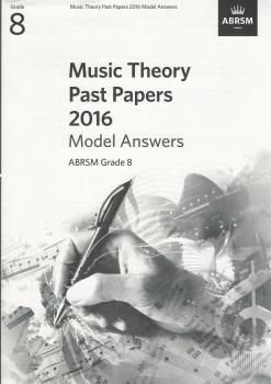 ABRSM Music Theory Past Papers 2016 Model Answers Grade 8