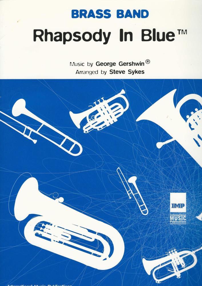 Rhapsody in Blue for Brass Band - George Gerswin, arr. Steve Sykes