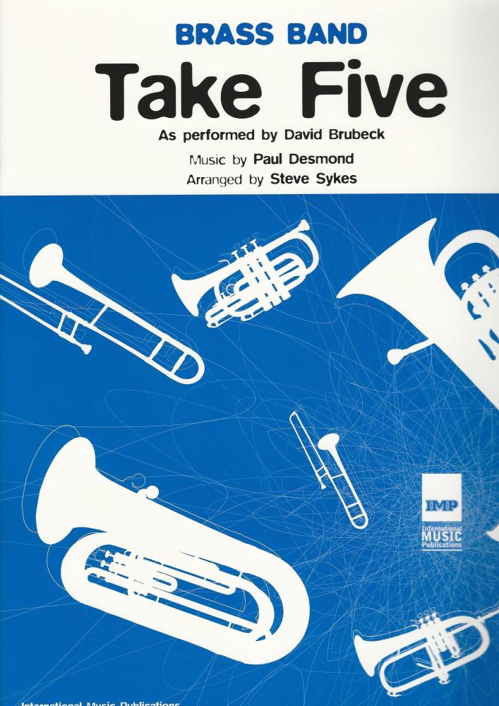 Take Five for Brass Band - Paul Desmond, arr. Steve Sykes