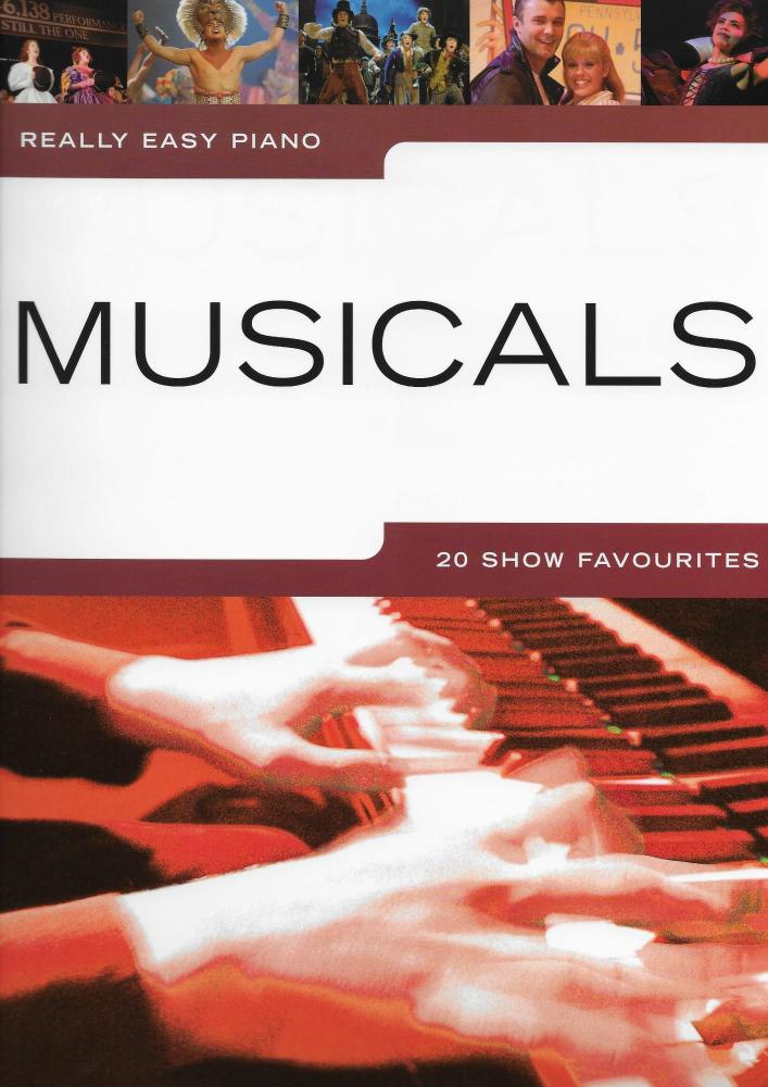 Really Easy Piano: Musicals - 20 Show Favourites