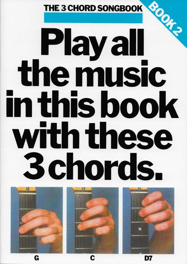 The 3 Chord Songbook Book 2