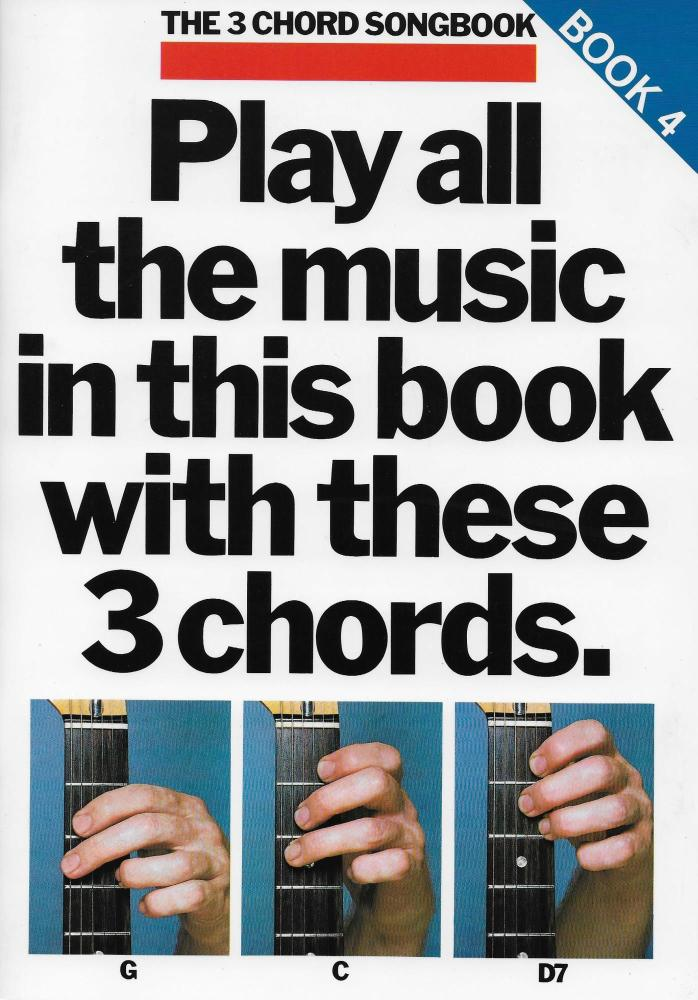 The 3 Chord Songbook Book 4