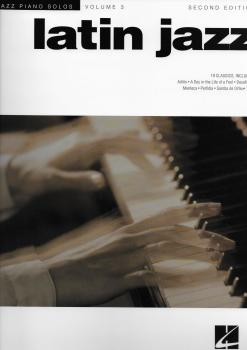 Jazz Piano Solos Volume 3: Latin Jazz - Second Edition