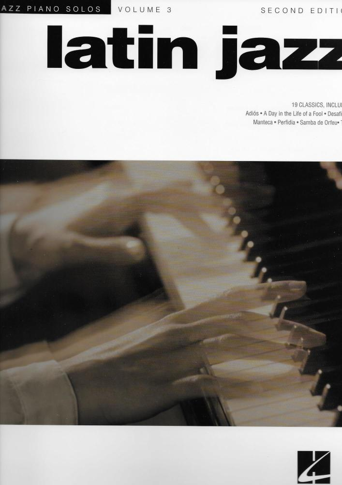 Jazz Piano Solos Volume 3: Latin Jazz - Second Edition