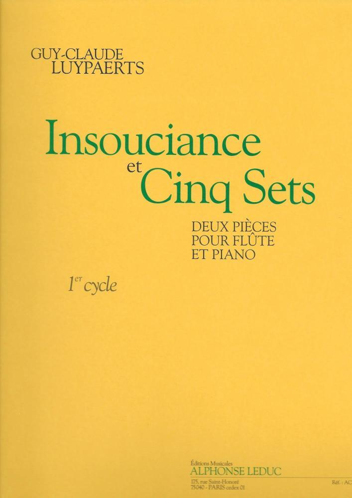 Luypaerts: Insouciance Et Cinq Sets (Cycle 1) 2 Pièces Pour Flûte Et Pian