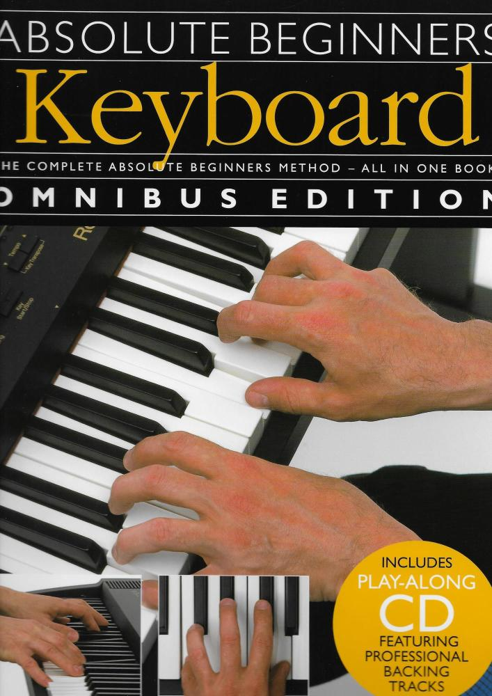 Absolute Beginners: Keyboard - Omnibus Edition
