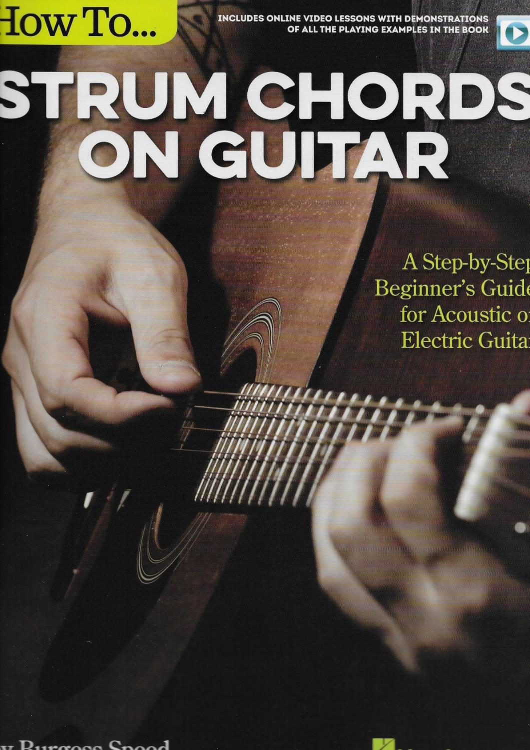 How To Strum Chords On Guitar A Step By Step Beginners Guide For