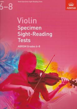 ABRSM: Violin Specimen Sight-Reading Tests - Grades 6-8 (From 2012)