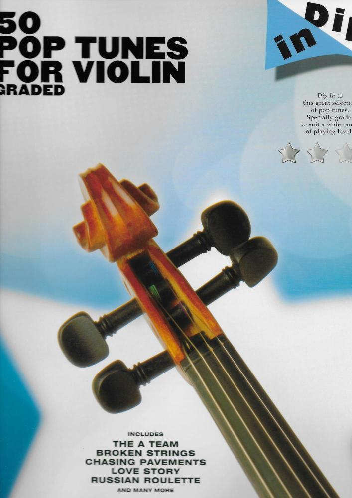Dip In: 50 Graded Pop Violin Solos