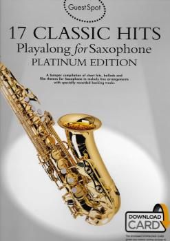 17 Classic Hits Playalong for Saxophone Platinum Edition