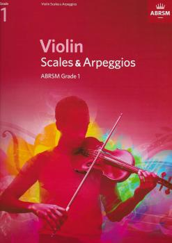 ABRSM: Violin Scales And Arpeggios - Grade 1 (From 2012)