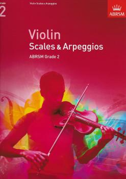 ABRSM: Violin Scales And Arpeggios - Grade 2 (From 2012)