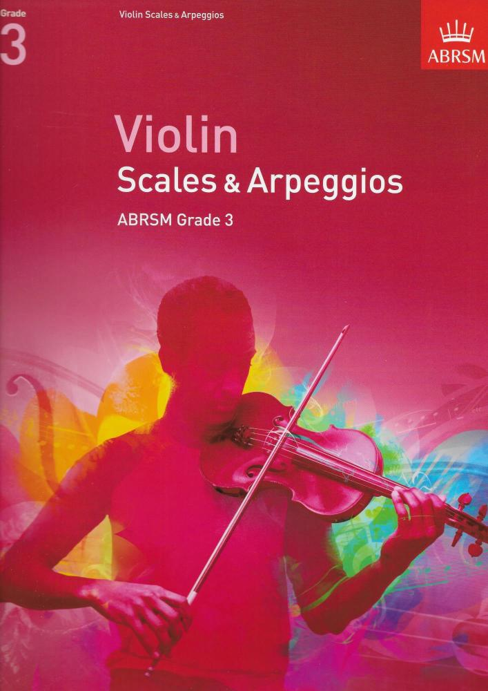 ABRSM: Violin Scales And Arpeggios - Grade 3 (From 2012)