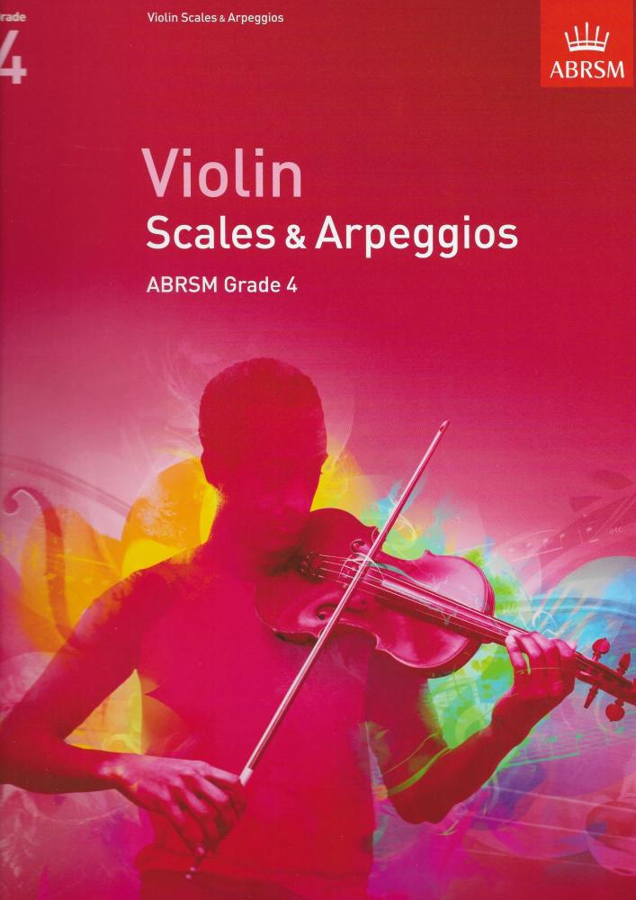 ABRSM: Violin Scales And Arpeggios - Grade 4 (From 2012)