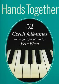 Hands Together: 52 Czech Folk-Tunes Arranged For Piano By Petr Eben