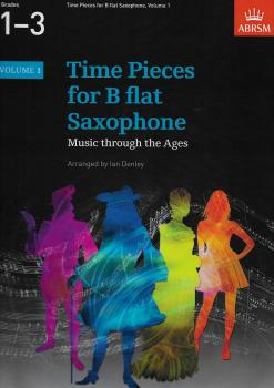 Time Pieces For B Flat Saxophone - Volume 1