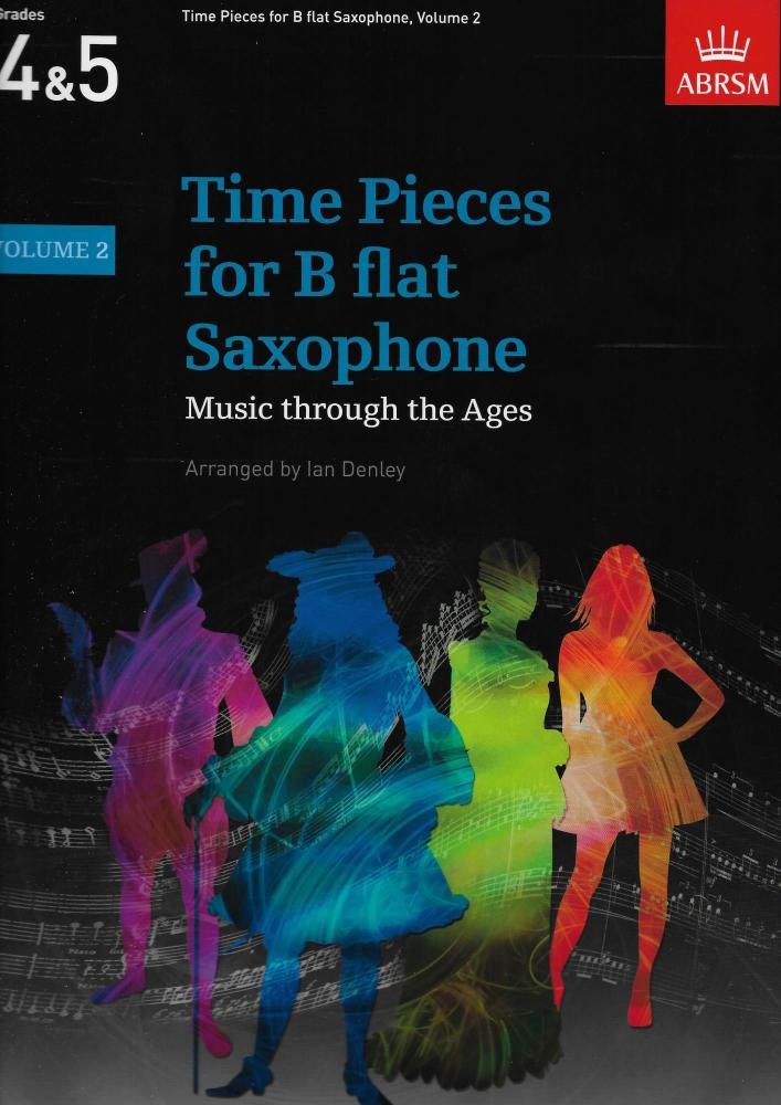Time Pieces for B flat Saxophone Grades 4 & 5