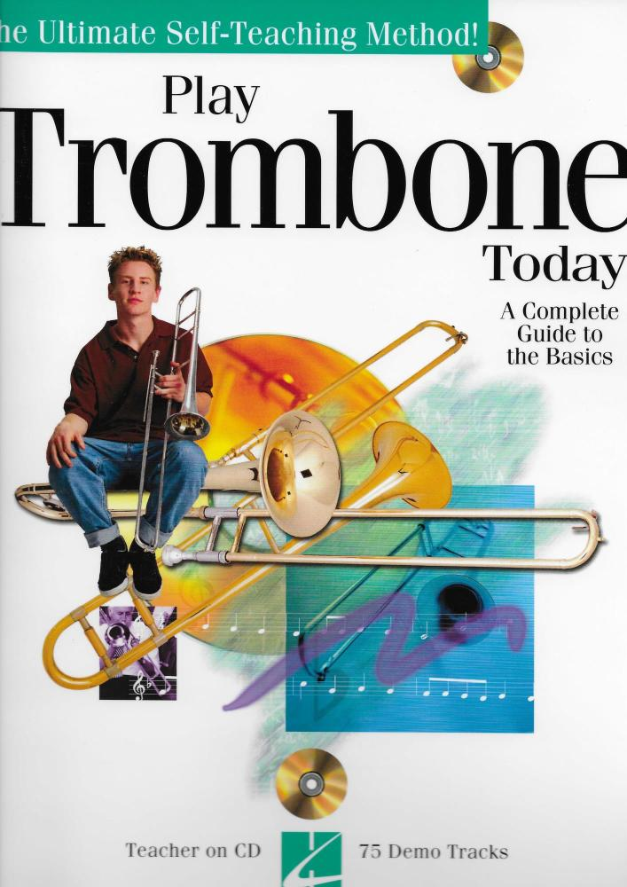 Play Trombone Today! - A Complete Guide To The Basics