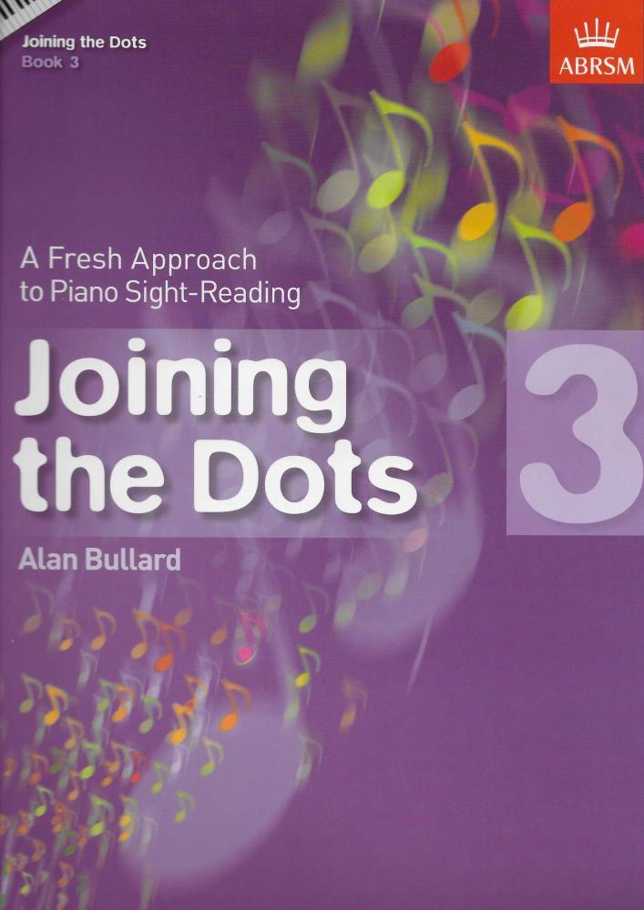 Alan Bullard: Joining The Dots - Book 3