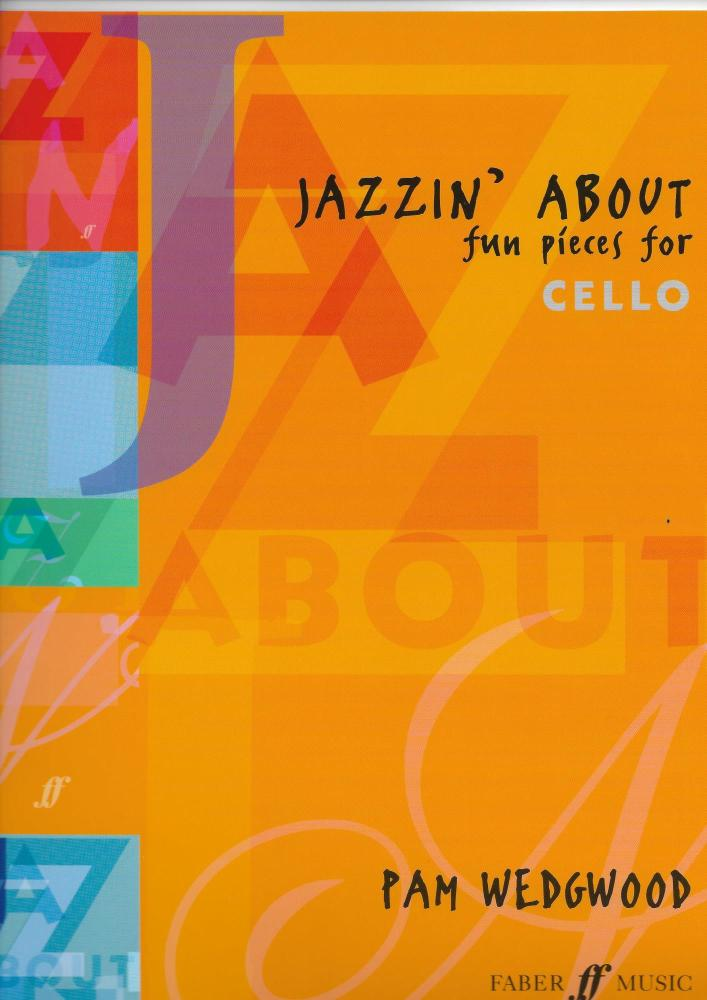 Pamela Wedgwood: Jazzin' About (Cello)
