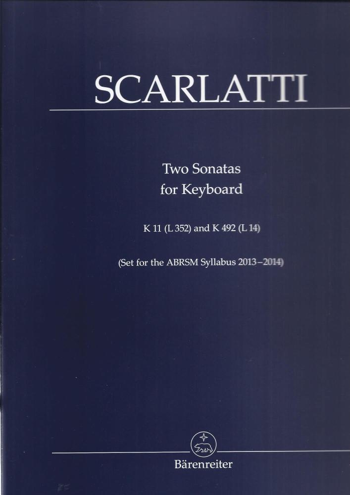 Domenico Scarlatti: Two Sonatas K.11 (L 352) And K.492 (L 14)