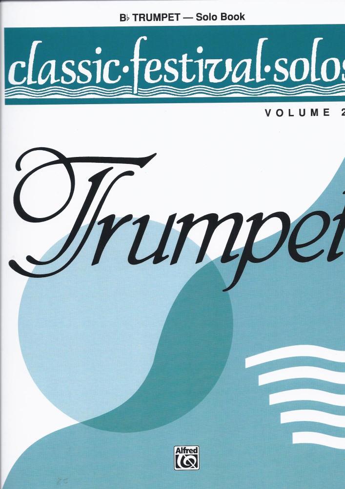 Classic Festival Solos - Trumpet Vol 2