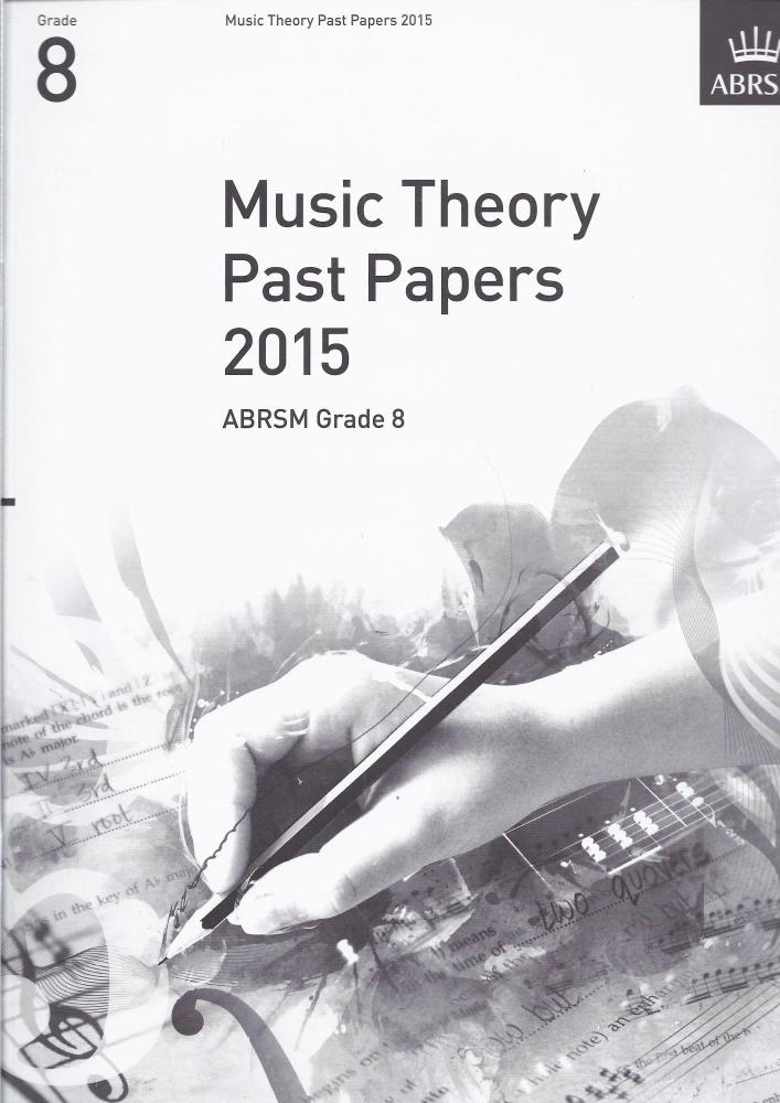 ABRSM Music Theory Past Papers 2015 - Grade 8