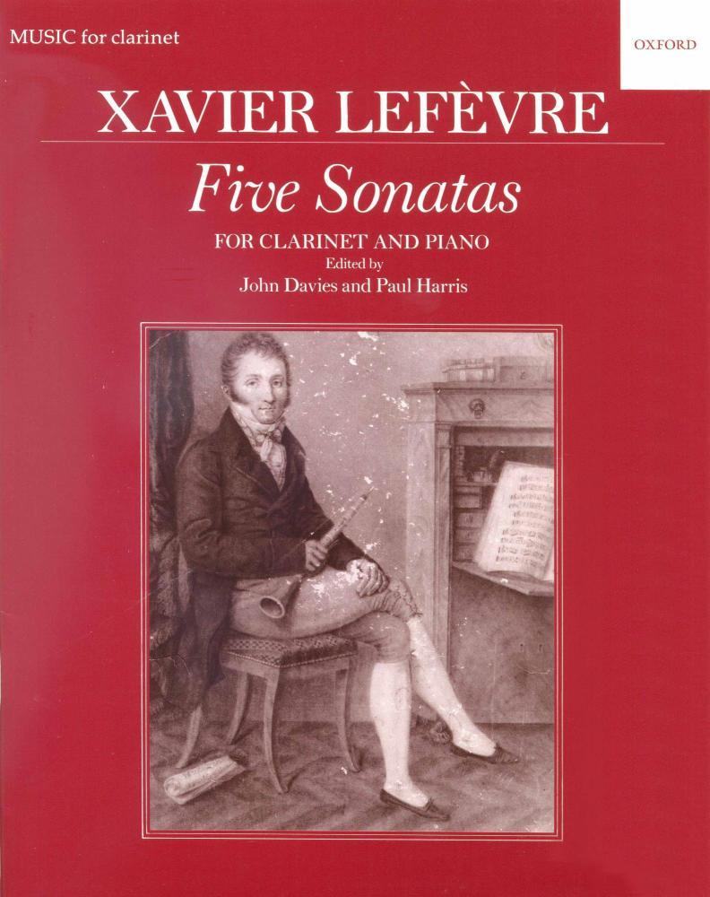 Xavier Lefevre: Five Sonatas For Clarinet And Piano
