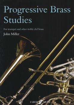 JOHN MILLER PROGRESSIVE STUDIES FOR TRUMPET