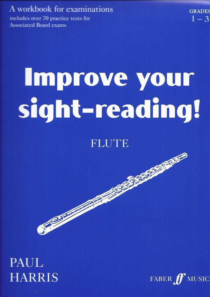 IMPROVE YOUR SIGHT-READING! FLUTE GRADES 1-3 FLT BOOK