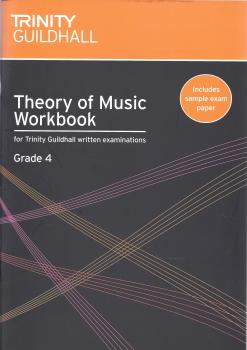 TRINITY GUILDHALL THEORY OF MUSIC WORKBOOK FROM 2007 (GRADE 4)