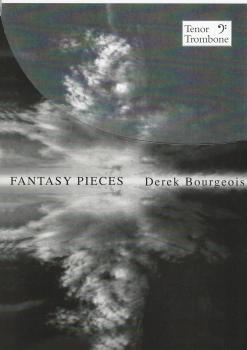 DEREK BOURGEOIS FANTASY PIECES FOR TENOR TROMBONE (TROMBONE BASS CLEF