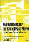NEW HORIZONS FOR THE YOUNG BRASS PLAYER (BASS CLEF) BOOK