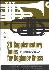 EDWARD GREGSON: 20 SUPPLEMENTARY TUNES FOR BEGINNER BRASS (BASS CLEF) (ABRS