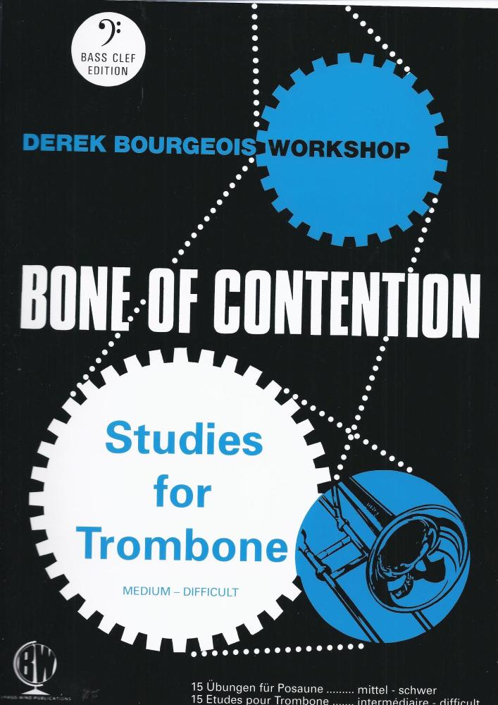 Derek Bourgeois: Bone of Contention (Trombone Bass Clef)